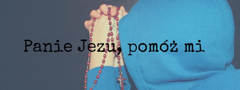 panie-jezu-pomoz-mi