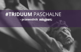 #Triduum Paschalne